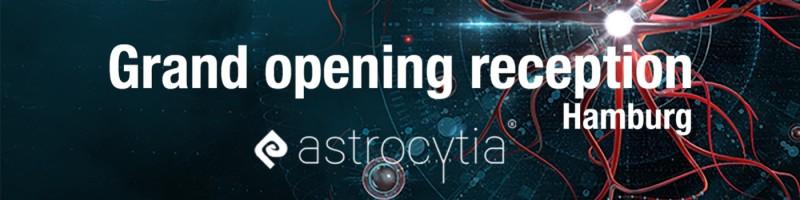 Astrocytia Hamborg Grand opening